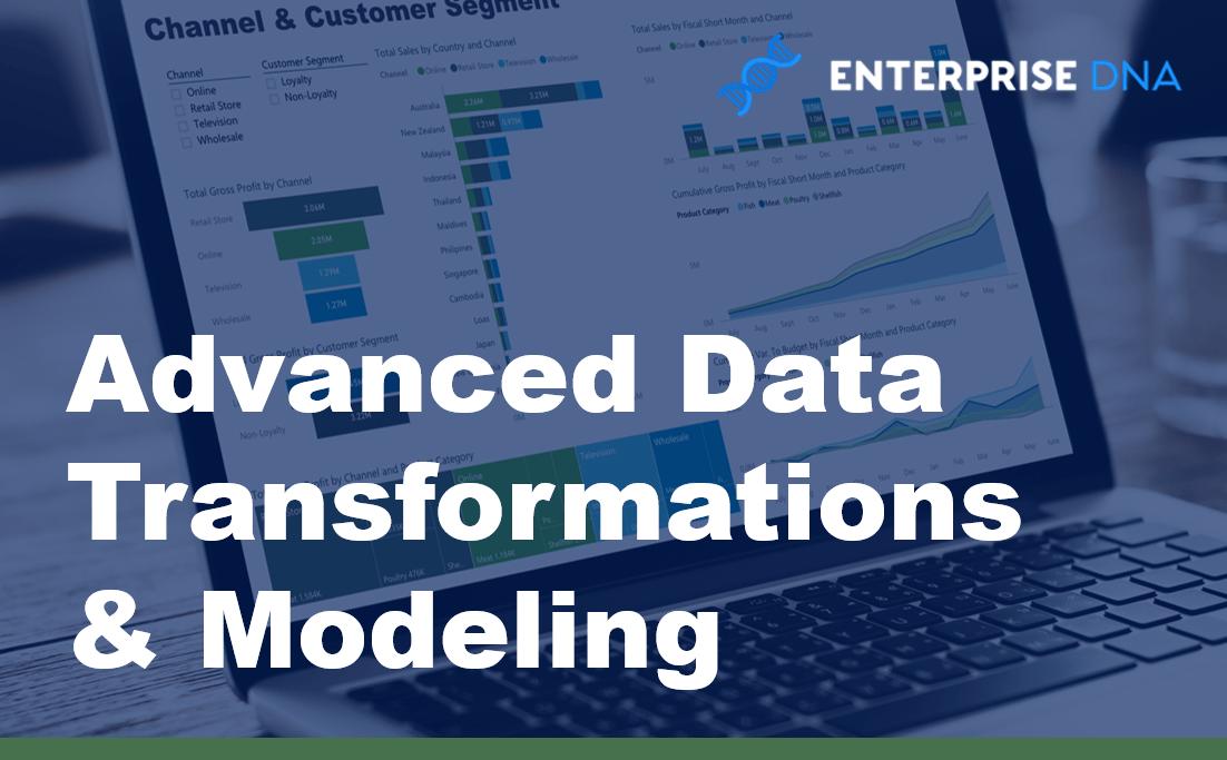 Power BI Advanced Data Transformations & Modeling Online Course