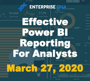 Effective Power BI Reporting For Analysts - Enterprise DNA