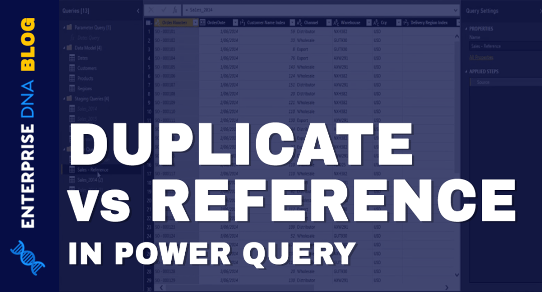 Referencing And Duplicating Queries In Power BI