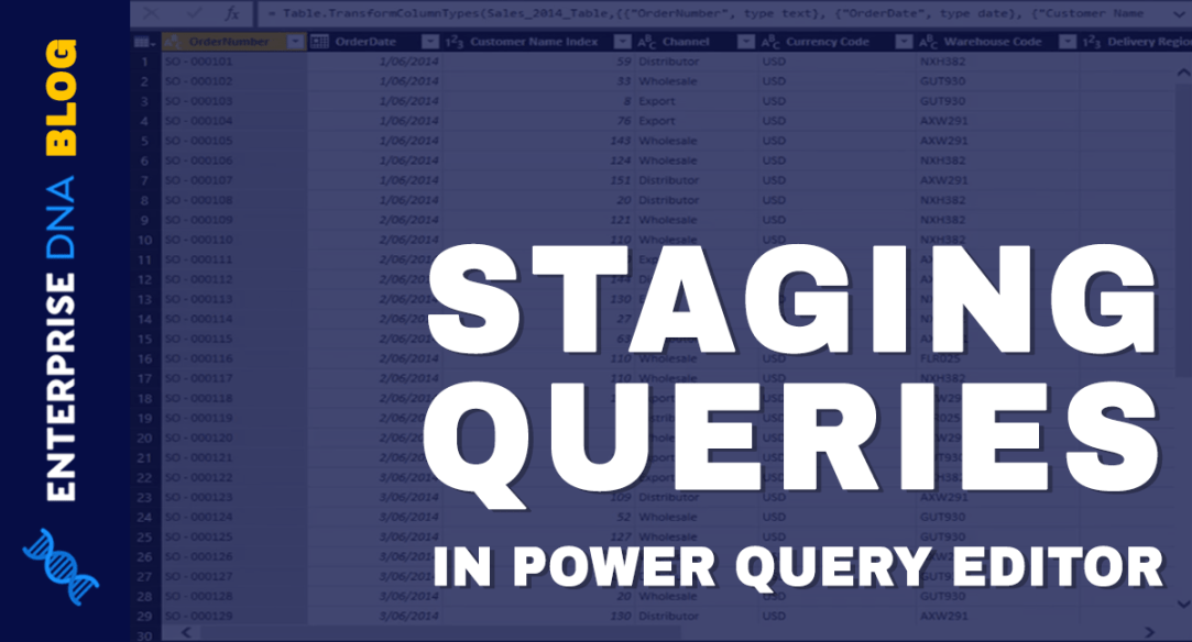 staging queries using Power Query editor