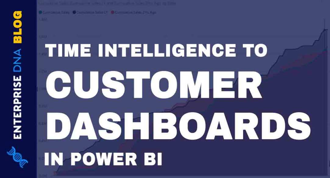 Adding-Time-Intelligence-To-Customer-Dashboards-In-Power-BI