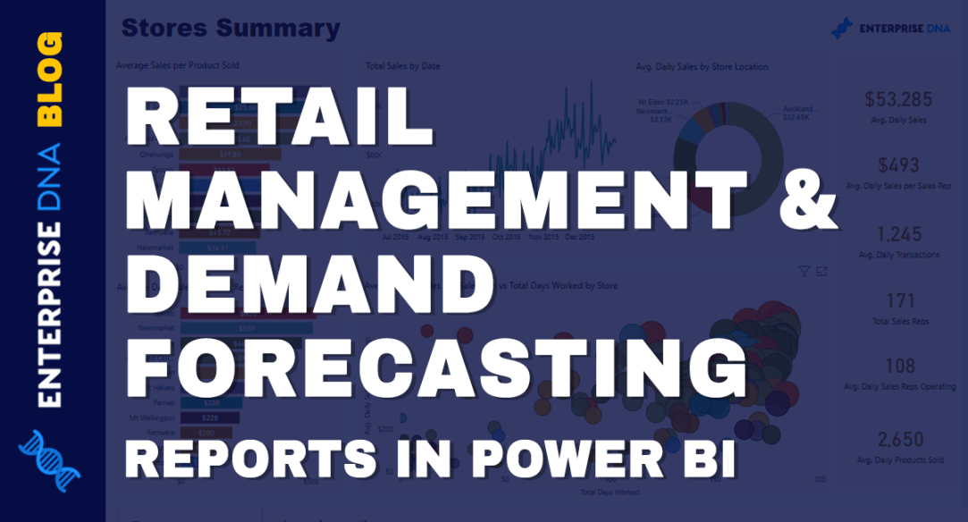 Retail Management & Demand Forecasting Reports In Power BI