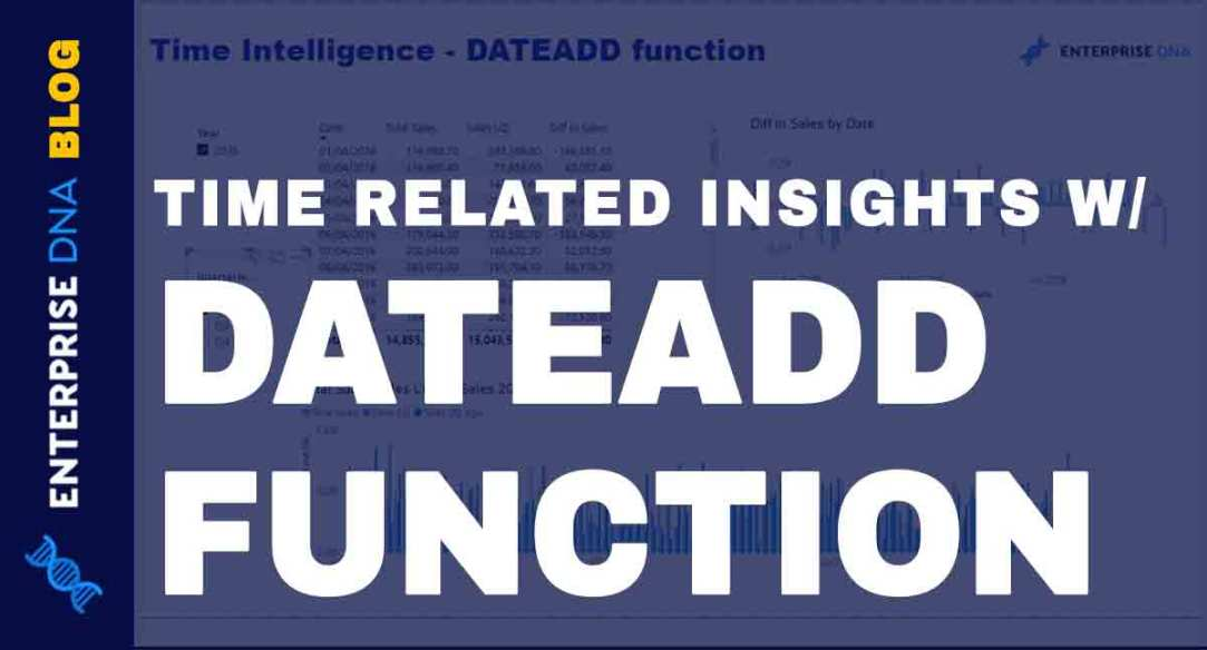 Power-BI-DATEADD-Function-&-Time-Related-Insights