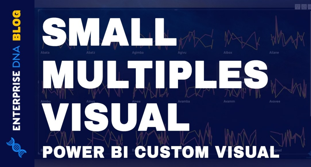 Power-BI-Small-Multiples-Visual-New-Feature
