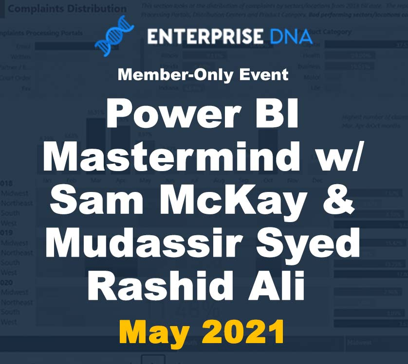 Power BI Mastermind w/ Sam McKay & Mudassir Syed Rashid Ali  (Member-Only Event) - EnterpriseDNA