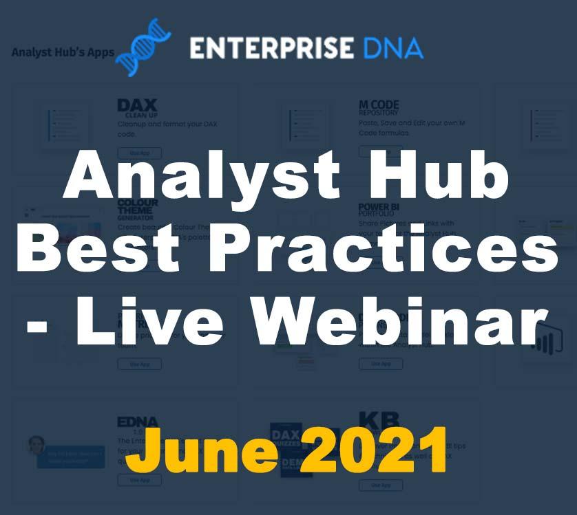 Analyst Hub Best Practices - Live Webinar - Enterprise DNA