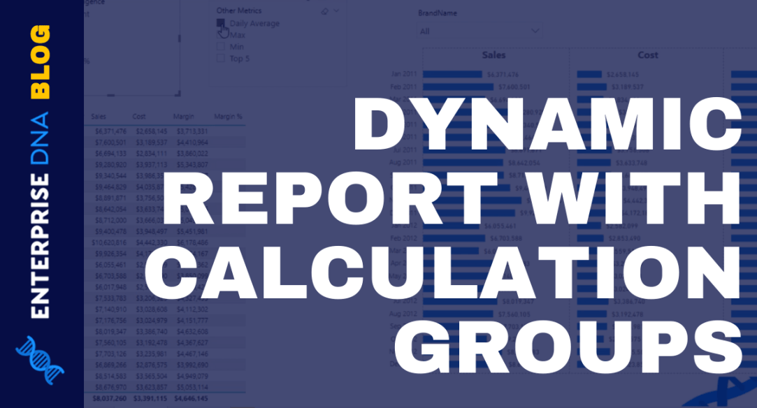 DAX Calculation Groups – Power BI Report for Problem Of The Week #7