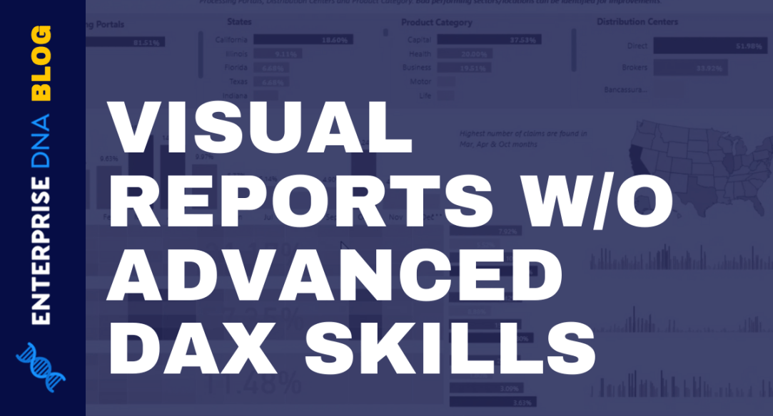 Visual Reports Without Advanced DAX Skills In Power BI