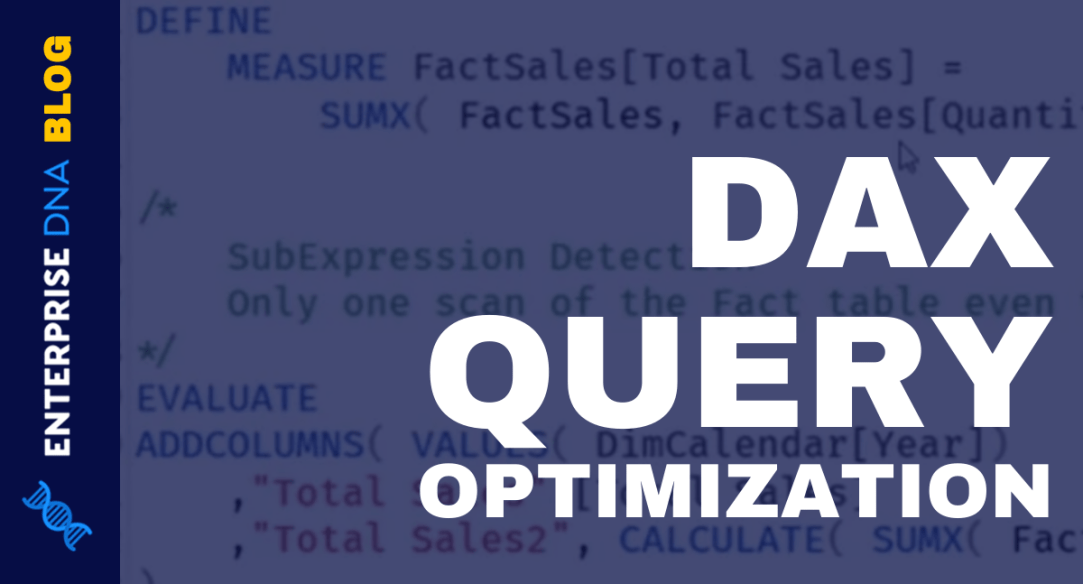 DAX Query Optimization Techniques And Lessons