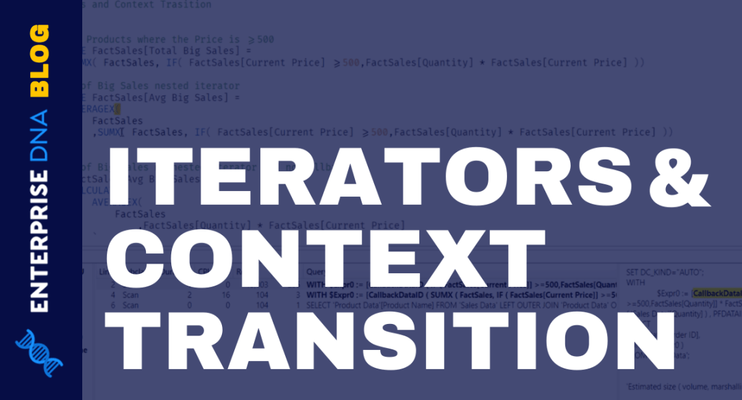 Iterators and Context Transitions In DAX Queries