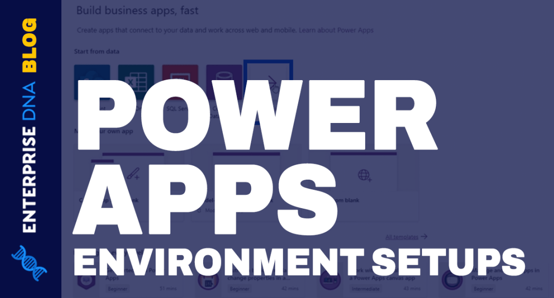 Power-Apps-Environment-Setup--Connect-To-OneDrive-&-Google-Drive