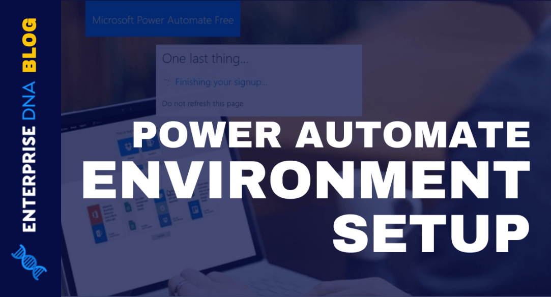 Power Automate Environment- Setup And Overview