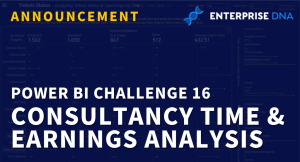 Power BI Challenge 16 – Consultancy Time and Earnings Analysis