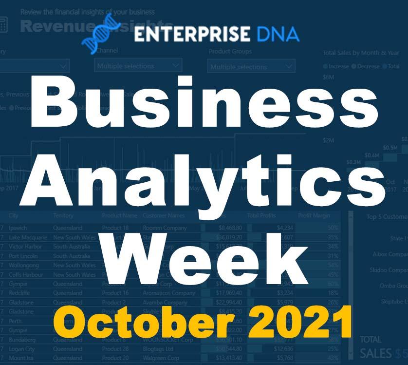 Business Analytics Week October 2021 - Enterprise DNA